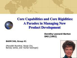 Dorothy Leonard-Barton SMJ (1992) BADM 546, Group #1