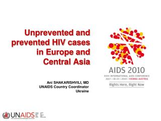 Unprevented and prevented HIV cases in Europe and Central Asia