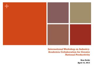 International Workshop on Industry-Academia Collaboration for Greater National Productivity