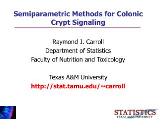 Semiparametric Methods for Colonic Crypt Signaling