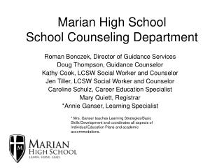 Marian High School  School Counseling Department