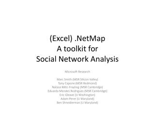 Excel .NetMap A toolkit for  Social Network Analysis