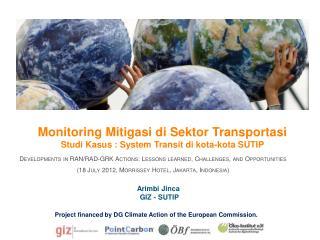 Monitoring Mitigasi di Sektor Transportasi Studi Kasus : System Transit di kota-kota SUTIP