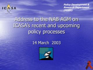 Address to the NAB AGM on ICASA's recent and upcoming policy processes
