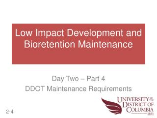Low Impact Development and Bioretention Maintenance