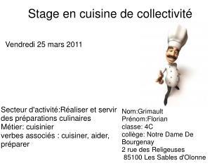 Stage en cuisinede collectivité