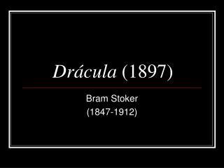 Dr�cula  (1897)