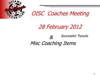 OISC  Coaches Meeting 28 February 2012