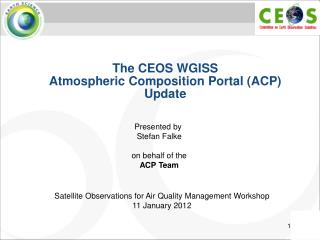 The CEOS WGISS Atmospheric Composition Portal (ACP) Update