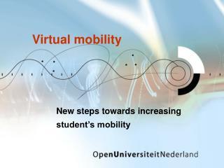 Virtual mobility