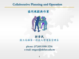 Collaborative Planning and Operation