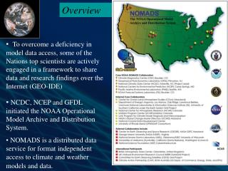 NCDC, NCEP and GFDL initiated the NOAA Operational Model Archive and Distribution System.