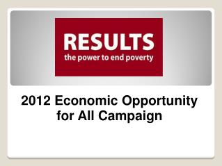 2012 Economic Opportunity  for All Campaign