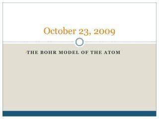 October 23, 2009