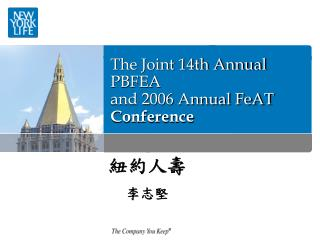 The Joint 14th Annual PBFEA  and 2006 Annual FeAT  Conference