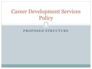 Career Development Services Policy