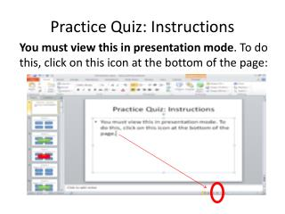 Practice Quiz: Instructions