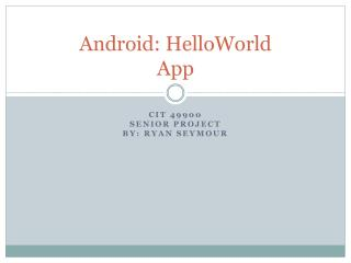 Android: HelloWorld  App