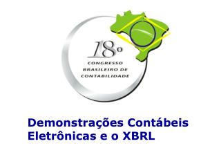 Demonstrações Contábeis Eletrônicas e o XBRL