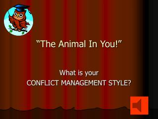 �The Animal In You!�