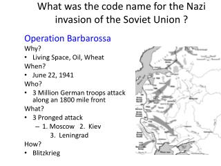 What was the code name for the Nazi invasion of the Soviet Union ?