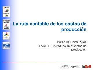 La ruta contable de los costos de producci�n