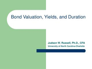 Bond Valuation, Yields, and Duration