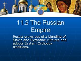 11.2 The Russian Empire