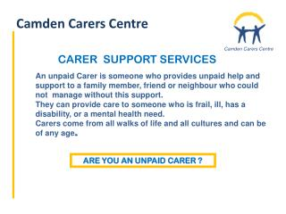 ARE YOU AN UNPAID CARER ?