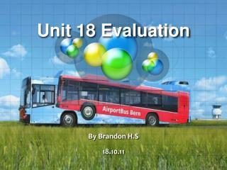 Unit 18 Evaluation