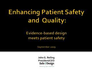 John G. Reiling President/CEO