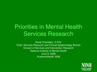 Priorities in Mental Health Services Research