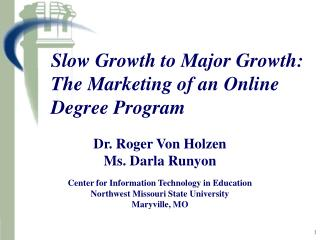 Slow Growth to Major Growth:  The Marketing of an Online Degree Program