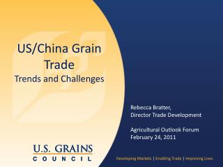 US/China Grain Trade Trends and Challenges