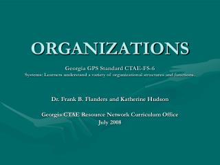 Dr. Frank B. Flanders and Katherine Hudson Georgia CTAE Resource Network Curriculum Office