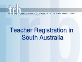 Teacher Registration in South Australia