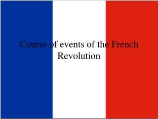 Course of events of the French Revolution