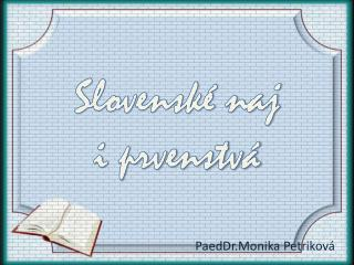 Slovenské naj  i prvenstvá