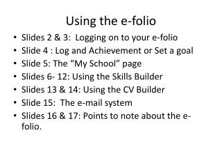 Using the e-folio