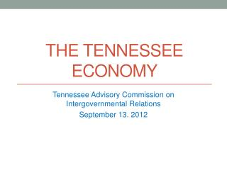 The Tennessee Economy