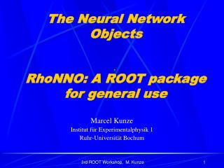 The Neural Network Objects RhoNNO:  A ROOT package for general use