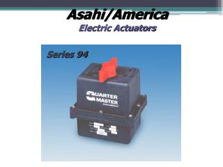 Asahi/America Electric Actuators