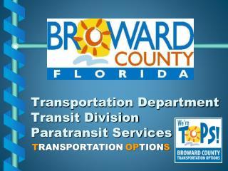Transportation Department Transit Division Paratransit Services