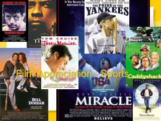 Film Appreciation - Sports