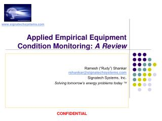 Applied Empirical Equipment Condition Monitoring:  A Review