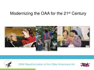 Modernizing the OAA for the 21 st  Century