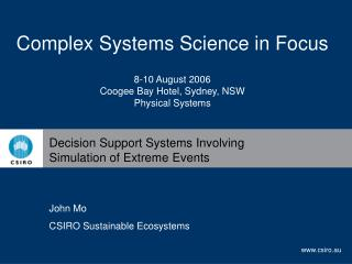 Decision Support Systems Involving Simulation of Extreme Events