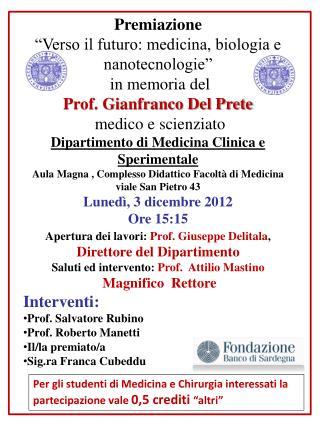 Apertura dei lavori:  Prof . Giuseppe Delitala ,  Direttore del Dipartimento