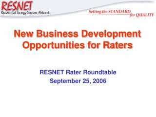 New Business Development Opportunities for Raters