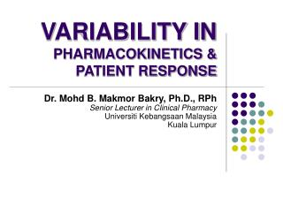 VARIABILITY IN PHARMACOKINETICS & PATIENT RESPONSE
